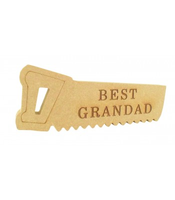 Laser Engraved 18mm Freestanding MDF 'Best Grandad' Saw - Options Available