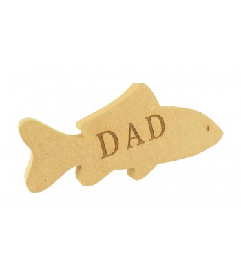 Laser Engraved 18mm Freestanding MDF 'DAD' Fish Shape - Options Available