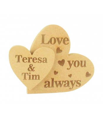 Personalised Laser Engraved  'Love you always' 18mm Freestanding MDF Interlinking Hearts