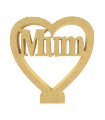 18mm Freestanding MDF 'Mum' Mini Heart