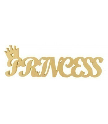 18mm Freestanding MDF 'Princess' word with Crown on Top