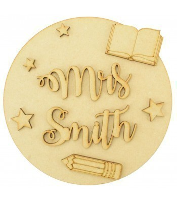 Laser Cut Personalised 3D Basic Circle Plaque - Teacher Themed