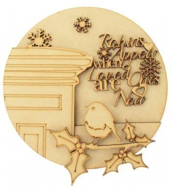 Laser Cut 'Robins Appear when Loved Ones are Near' 3D Detailed Layered Christmas Circle Plaque - Robin Themed
