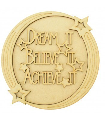 Laser Cut 'Dream It. Believe It. Achieve It.' 3D Detailed Layered Circle Plaque - Star Themed