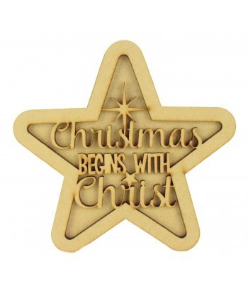 Laser Cut 3D Star Shape Sign - 'Christmas Begins with Christ'