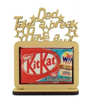 6mm 'Dad have a break, have a KitKat' KitKat Chocolate Bar Holder on a Stand