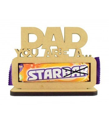 6mm 'Dad you are a star' Starbar Chocolate Bar Holder on a Stand
