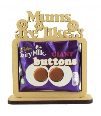 6mm 'Mums are like buttons' Cadbury Giant Chocolate Buttons Holder on a Stand