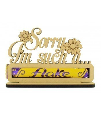 6mm 'Sorry I'm such a Flake' Flake Chocolate Bar Holder on a Stand