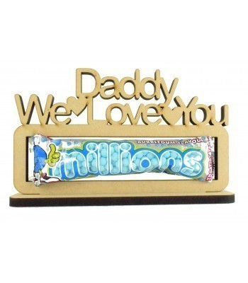 6mm 'Daddy We Love You Millions' Millions Sweets Holder on a Stand