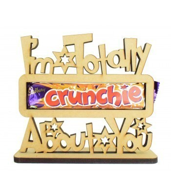 6mm 'I'm Totally Crunchie About You' Crunchie Chocolate Bar Holder on a Stand