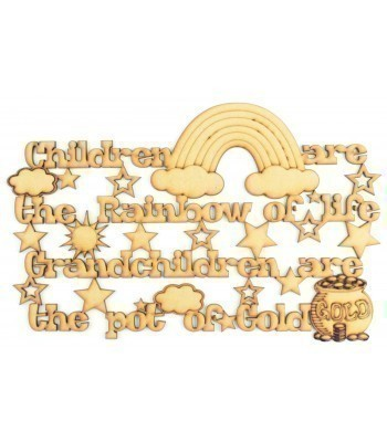 Laser Cut 'Children are the rainbow of life, Grandchildren are the pot of gold' Quote Sign