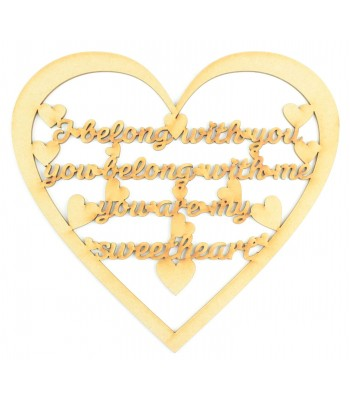 Laser Cut 'I belong with you, you belong with me. You are my sweetheart' Song Lyrics