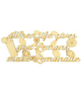 Laser Cut 'When Life Gives You Lemons, Make Lemonade' Quote Sign