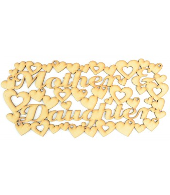 Laser Cut 'Mother & Daughter' Sign Surrounded with hearts