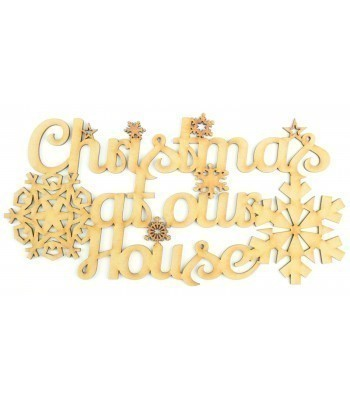Laser Cut 'Christmas At Our House' Sign