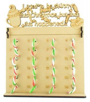 6mm Candy Cane Sweets Holder Advent Calendar with 'I tried to be skinny this Christmas but then this happened...' Topper (Design 1)