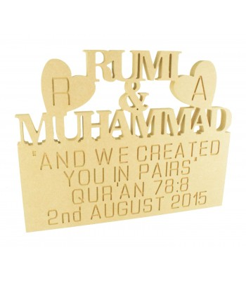18mm Freestanding MDF Personalised Names with Engraved Initials and 'We Created You in Pairs' Qur'an 78:8' and a Date (BT)