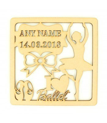 Laser Cut Personalised Box Frame Birth Plaque - Ballet Theme