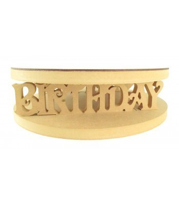 18mm MDF Round Cake Stand - Happy Birthday Design - Variety of Sizes Available
