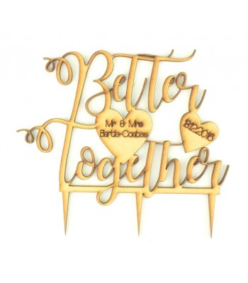 Laser Cut Personalised 'Better Together' with Etched Hearts Wedding Cake Topper