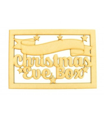 Laser Cut 'Christmas Eve Box' Large Christmas Box Frame Top with Stars and Blank Banner To Add Vinyl