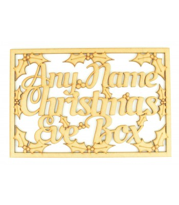 Laser Cut Personalised 'Christmas Eve Box' Large Frame Top with Holly