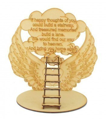 Laser Cut 'If happy thoughts of you could build a stairway.' Angel Wings Plaque on a Stand with 3D Stairs