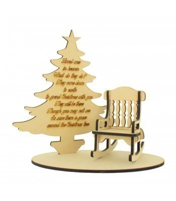 Laser Cut 'Loved ones in heaven, What do they do?' Quote on a Christmas Tree with Rocking chair and Base Set