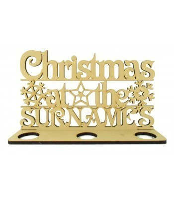 Laser Cut Personalised 'Christmas At The...' Sign on a Tealight Stand - 6mm MDF