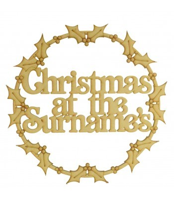 Laser Cut Personalised 'Christmas At The...' Wall Art Hoop with Holly