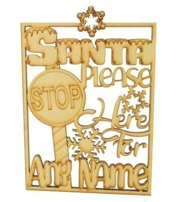 Laser cut Personalised 'Santa Please Stop Here For...' Detailed Framed Signed