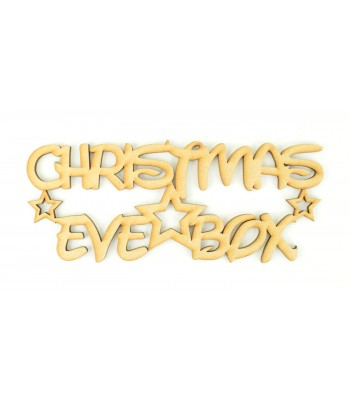 Laser cut 'Christmas Eve Box' Sign in a Childrens Font with Stars