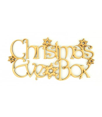 Laser cut 'Christmas Eve Box' Sign in a Decorative Font with Snowflakes