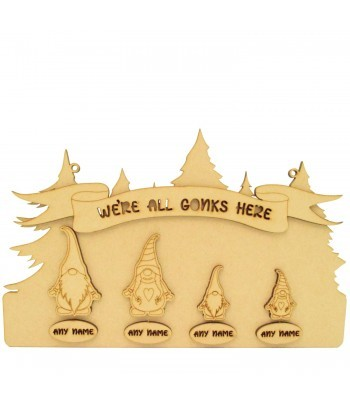 Laser Cut Personalised 'We're All Gonks Here' Gonk Family 3D Plain Plaque