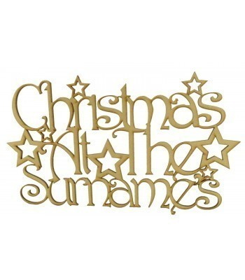 Laser Cut Personalised 'Christmas At The...' Sign with a Decorative Font and Stars - Size Options