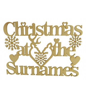Laser Cut Personalised 'Christmas At The...' Sign with Snowflakes, Hearts and a Stag & Deer Head (BT) - Size Options
