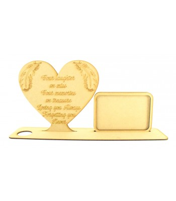 Laser Cut 'Your laughter we miss, Your memories we treasure, Loving you always, Forgetting you never' Heart Plaque in a Tealight Stand with Photo Frame