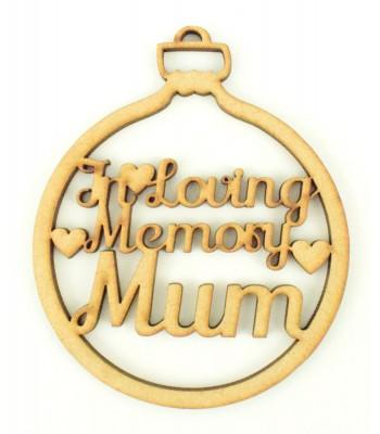 Laser Cut 'In Loving Memory' Christmas Bauble - Mum, Dad, Nan etc