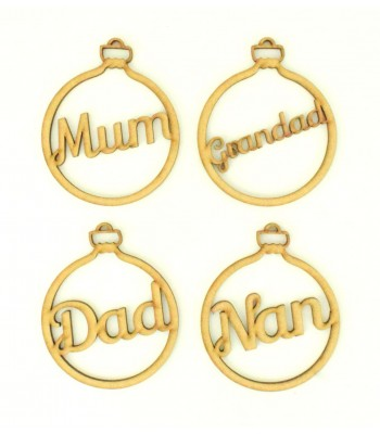 Laser Cut Family Name Christmas Bauble - Mum, Dad, Nan etc - 100mm Size