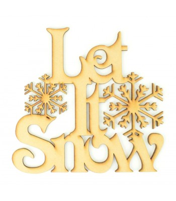 Laser cut 'Let It Snow' Quote Sign - Victorian font with Snowflakes