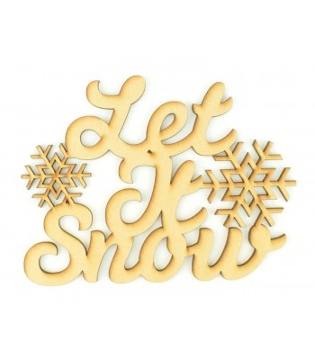 Laser cut 'Let It Snow' Quote Sign - Script font with Snowflakes
