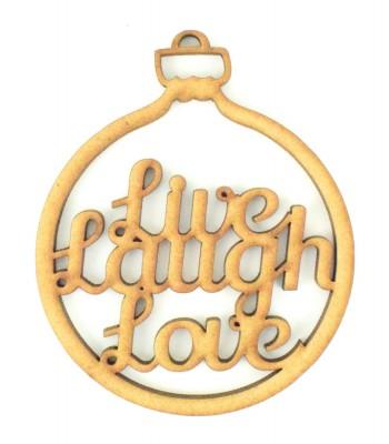 Laser Cut Detailed 'Live, Laugh, Love' Christmas Bauble
