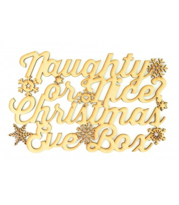 Laser cut 'Naughty or Nice Christmas Eve Box' Large Sign with Snowflakes