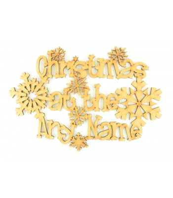 Laser Cut Personalised 'Christmas At The...' Quirky Font Sign with snowflakes