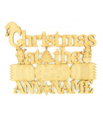 Laser Cut Personalised 'Christmas At The...' Sign - With Christmas Cracker