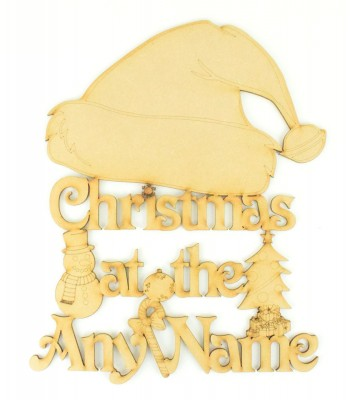 Laser Cut Personalised 'Christmas At The...' Detailed Sign with a Santa Hat