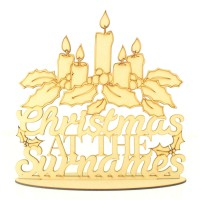 Laser Cut Personalised 'Christmas At The...' Detailed Sign with Candles and Holly on a Stand