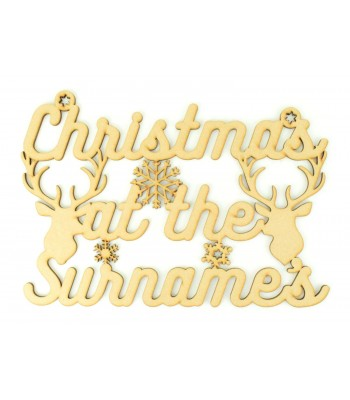 Laser Cut Personalised 'Christmas At The...' Sign with Snowflakes and Stag Heads (Design 13)