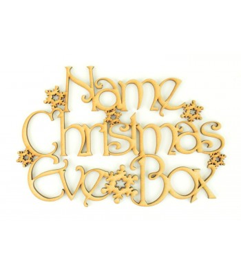 Laser cut Personalised 'Christmas Eve Box' Sign with a Decorative Font and Snowflakes - Size Options